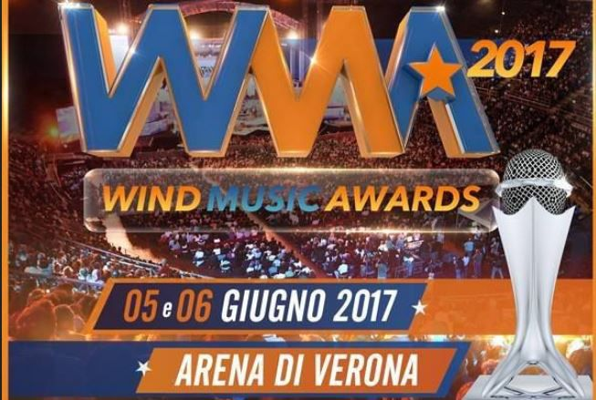 Wind Music Awards all'Arena di Verona 5 e 6 Giugno!