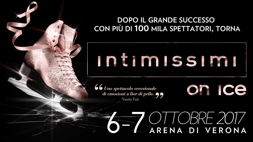 6 e 7 Ottobre: Intimissimi on Ice all'Arena di Verona