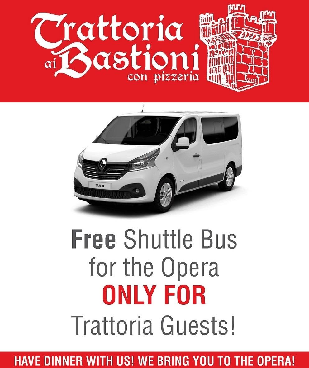Trattoria ai Bastioni offre Shuttle Bus gratuito per l'Opera a chi cena!